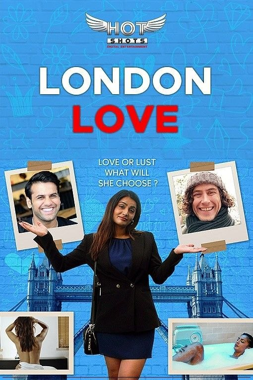 {18+} London Love (2019) Hotshots Originals Hindi Short Film 1080p,720p,480p HDRip x264 Hotshots